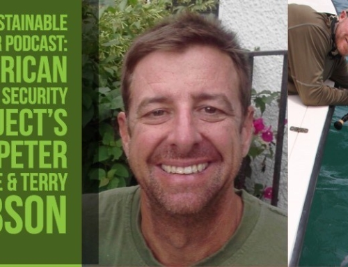 The Sustainable Angler Podcast: American Water Security Project's Dr. Peter Barile & Terry Gibson